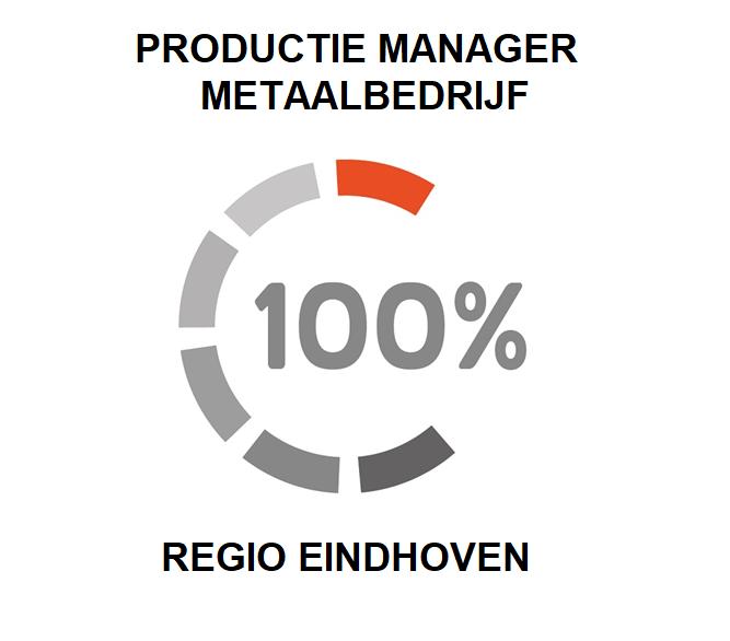Vacature voor een productie manager in de regio eindhoven