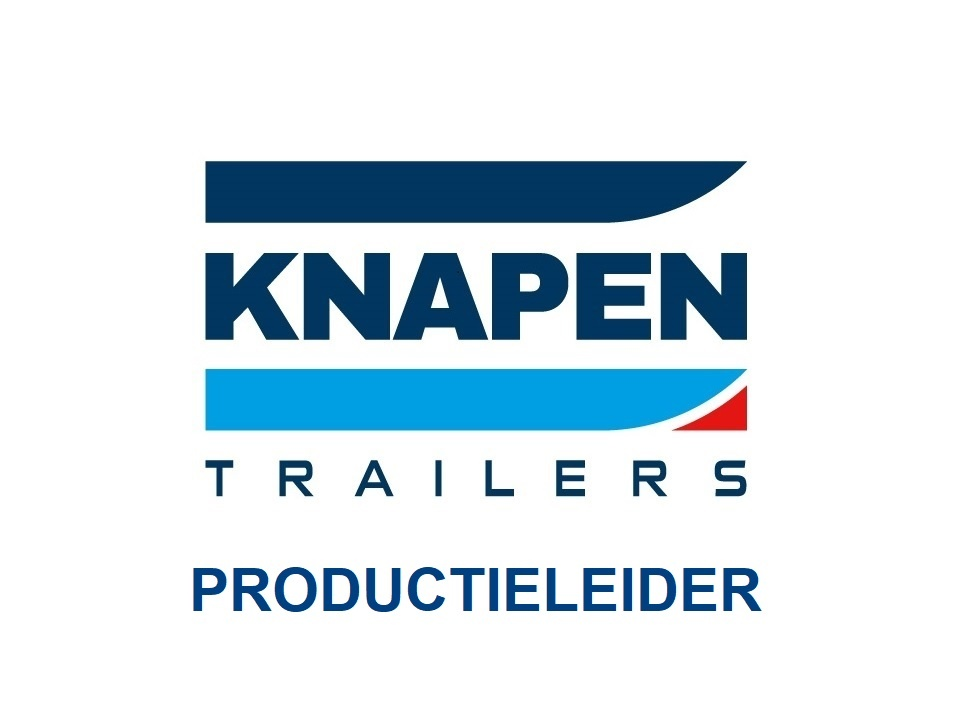 vacature productieleider Knapen Trailers Deurne