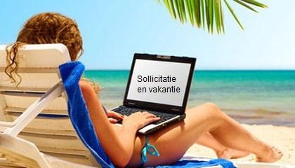 Sollicitatie en vakantie