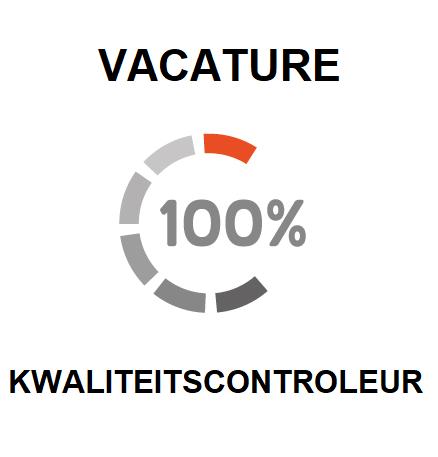 vacature voor een kwaliteitscontroleur, kwaliteitsmedewerker