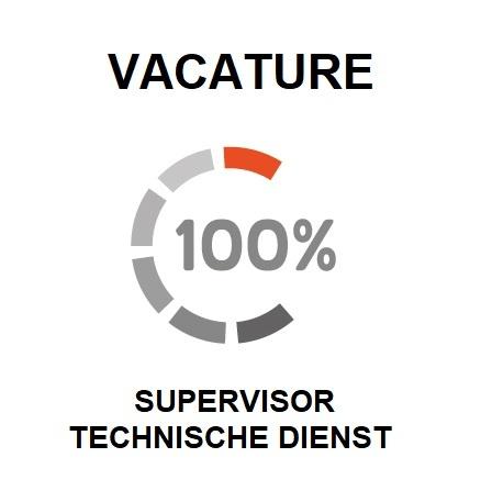 vacature voor een supervisor Technische Dienst