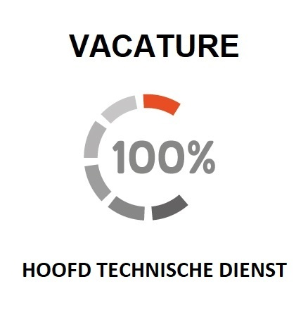VACATURE HOOFD TECHNISCHE DIENST